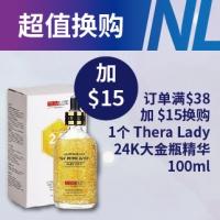 【超值换购】订单满$38, 加 $15换购1个Thera Lady 24K 大金瓶精华100ml